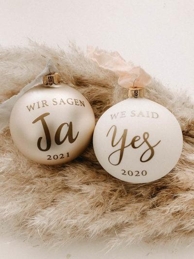 Weihnachtskugel Wir sagen Ja